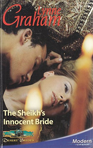 The Sheikh's Innocent Bride (Modern Romance) (0263847764) by Lynne Graham