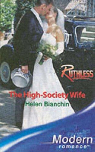9780263847840: The High-Society Wife (Modern Romance)