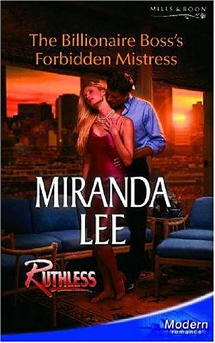 9780263848007: The Billionaire Boss's Forbidden Mistress (Modern Romance)