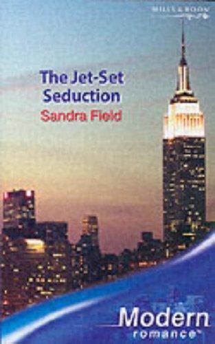 9780263848199: The Jet-Set Seduction (Modern Romance)