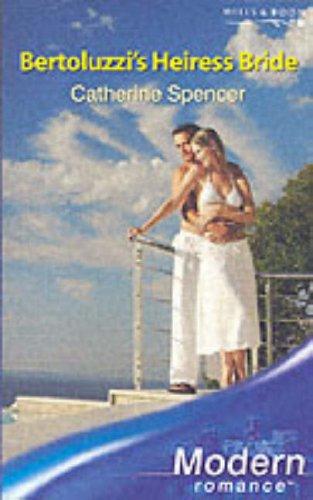 9780263848212: Bertoluzzi's Heiress Bride