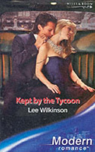 9780263848236: Kept by the Tycoon (Modern Romance)