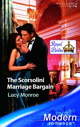 9780263848410: The Scorsolini Marriage Bargain (Modern Romance)