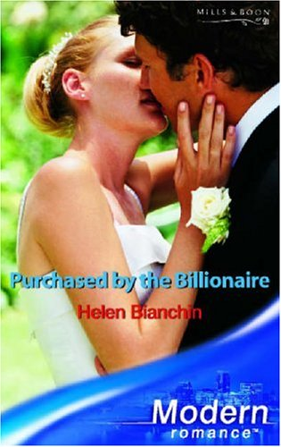 Purchased by the Billionaire (Mills & Boon Modern) (9780263848489) by Helen-bianchin