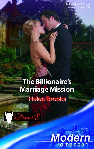 9780263848694: The Billionaire's Marriage Mission (Mills & Boon Modern)