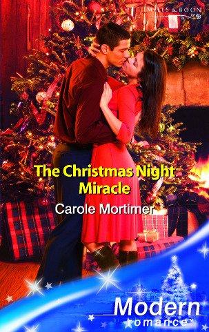 9780263848700: The Christmas Night Miracle (Modern Romance)