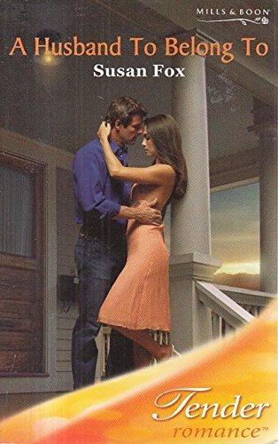 9780263848809: A Husband to Belong to (Tender Romance)