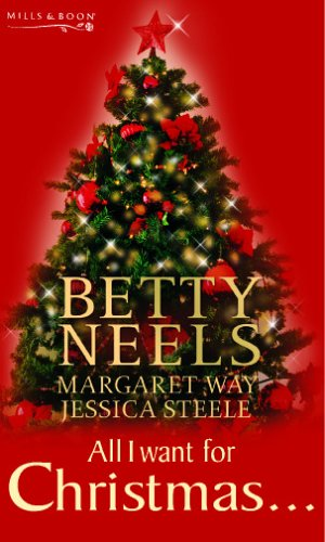 9780263849462: All I Want for Christmas... (Mills & Boon Special Releases)