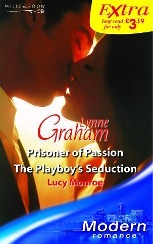 M&B Modern Series Extra: Prisoner of Passion: Monroe, Lucy