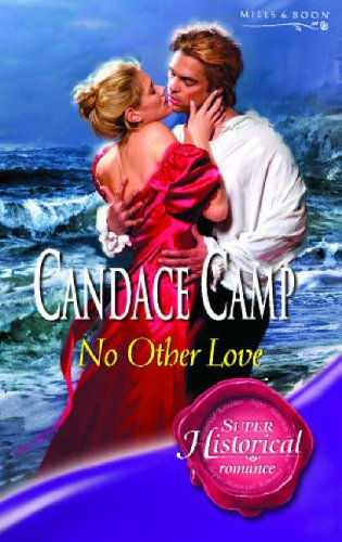 9780263849561: No Other Love (Super Historical Romance)