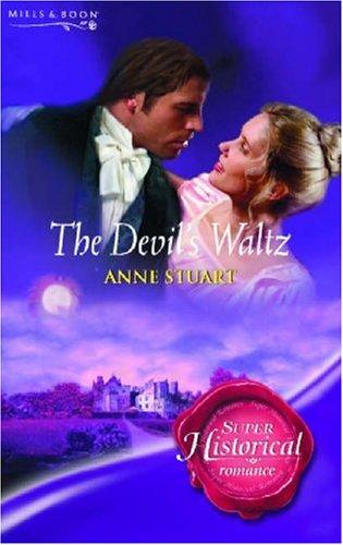 9780263849608: The Devil's Waltz (Super Historical Romance)