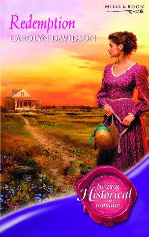 Redemption (historical Romance): Carolyn Davidson