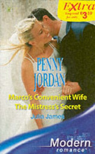 9780263849806: Marco's Convenient Wife: AND The Mistress's Secret