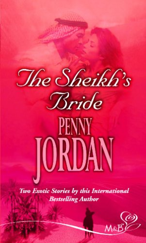 The Sheikh's Bride (Mills and Boon Shipping Cycle) (0263850927) by Penny Jordan