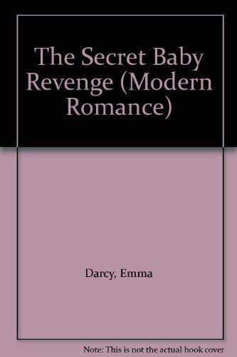 9780263851113: The Secret Baby Revenge (Modern Romance)