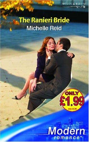 9780263851236: The Ranieri Bride (Modern Romance)