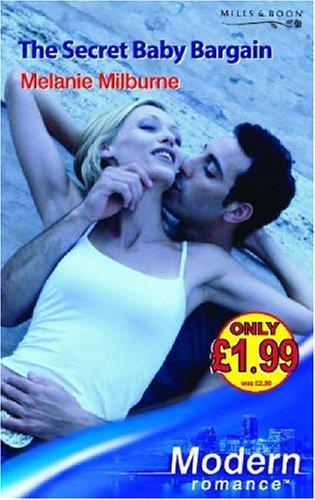 9780263851267: The Secret Baby Bargain (Modern Romance)