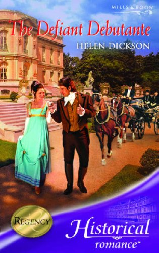 9780263851533: The Defiant Debutante (Mills & Boon Historical)