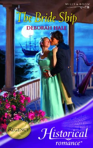 9780263851540: The Bride Ship (Mills & Boon Historical)