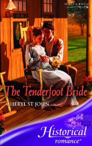 9780263851663: The Tenderfoot Bride (Historical Romance) (Historical Romance)