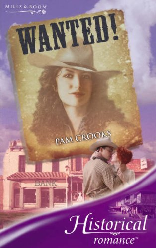 9780263851717: Wanted! (Historical Romance)