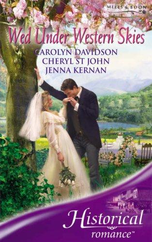 9780263851762: Wed Under Western Skies (Historical Romance)