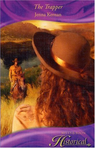 9780263851960: The Trapper (Historical Romance)