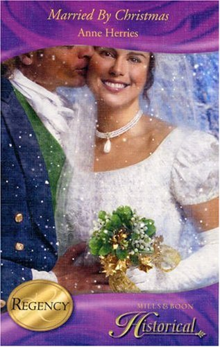 9780263851984: Married By Christmas (Historical Romance)