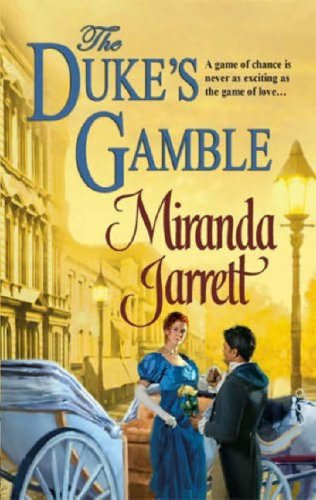 The Duke's Gamble (Historical Romance) (0263852032) by Miranda Jarrett