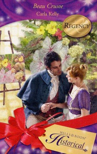 9780263852042: Beau Crusoe (Historical Romance)
