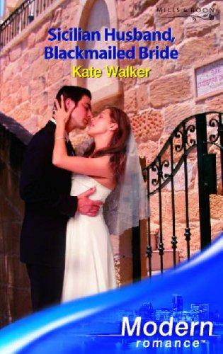 9780263853025: Sicilian Husband, Blackmailed Bride (Modern Romance)