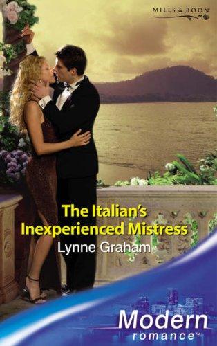 9780263853100: The Italian's Inexperienced Mistress