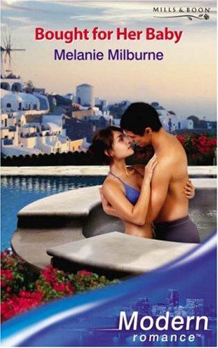 9780263853209: Bought for Her Baby (Modern Romance) (Modern Romance)