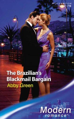 9780263853223: The Brazilians Blackmail Bargain