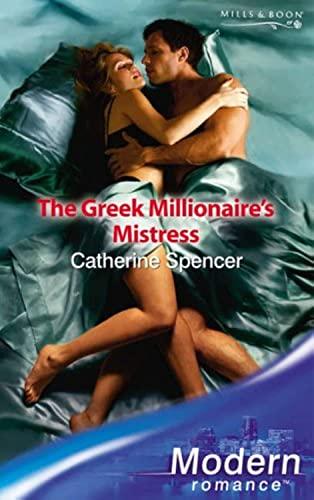 9780263853230: The Greek Millionaire's Mistress (Modern Romance) (Mills & Boon Modern)