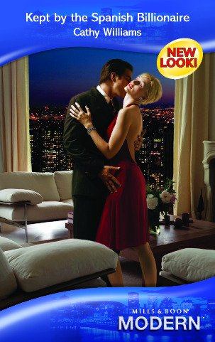9780263853292: Kept by the Spanish Billionaire (Mills & Boon Modern)