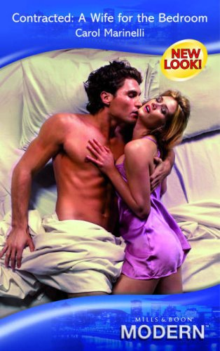 9780263853353: Contracted: A Wife for the Bedroom (Modern Romance)