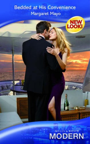 9780263853452: Bedded at His Convenience (Modern Romance)
