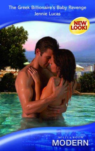 9780263853476: The Greek Billionaire's Baby Revenge (Modern Romance)