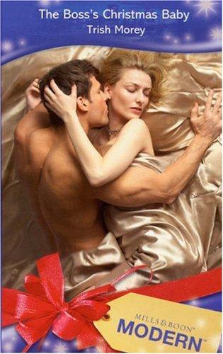 9780263853667: The Boss's Christmas Baby (Modern Romance)