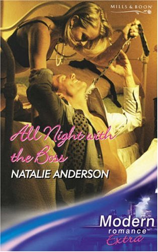 9780263853896: All Night with the Boss (Modern Romance Series Extra)