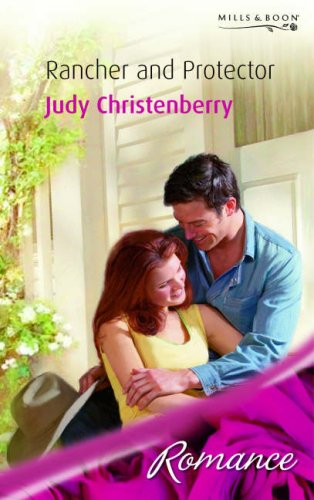 9780263854107: Rancher and Protector (Romance) (Romance)