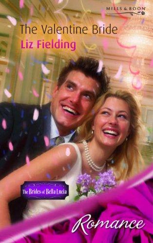 The Valentine Bride (Mills & Boon Romance): Fielding, Liz