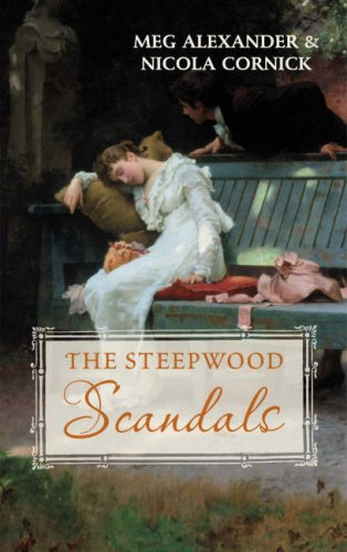 9780263855012: The Steepwood Scandals Volume 7 (Mr Rushford's Honour AND An Unlikely Suitor)