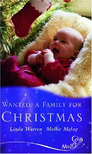 Wanted: A Family for Christmas (Silhouette Shipping Cycle): A Family for Christmas (Silhouette Shipping Cycle) (026385504X) by Linda Warren