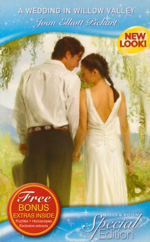 A Wedding in Willow Valley (Silhouette Special Edition) (Silhouette Special Edition) (0263856305) by JOAN ELLIOTT PICKART
