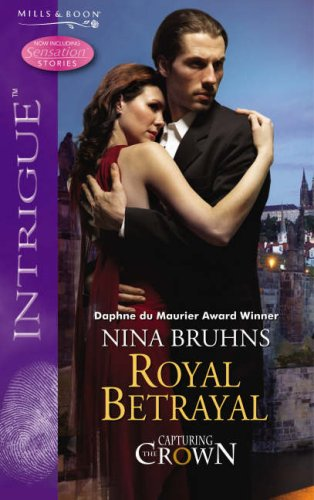 9780263857061: Royal Betrayal (Silhouette Intrigue) (Silhouette Intrigue)