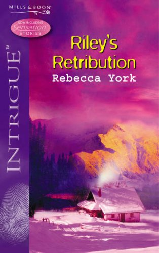 9780263857139: Riley's Retribution (Silhouette Intrigue) (Silhouette Intrigue)