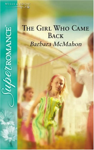 9780263857832: The Girl Who Came Back