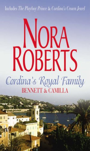 9780263858402: Cordina's Royal Family: Bennett & Camilla: The Playboy Prince / Cordina's Crown Jewel: Bennett and Camilla (Mills and Boon Shipping Cycle)
